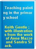 Teaching painting in the primary school