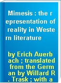 Mimesis : the representation of reality in Western literature