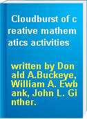 Cloudburst of creative mathematics activities