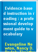 Evidence-based instruction in reading : a professional development guide to vocabulary