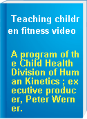 Teaching children fitness video