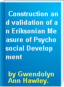 Construction and validation of an Eriksonian Measure of Psychosocial Development