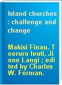 Island churches : challenge and change