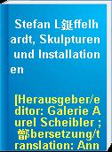 Stefan L鋌ffelhardt, Skulpturen und Installationen