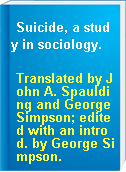 Suicide, a study in sociology.