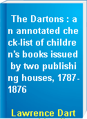 The Dartons : an annotated check-list of children