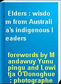 Elders : wisdom from Australia