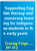 Supporting English literacy and numeracy learning for indigenous students in the early years