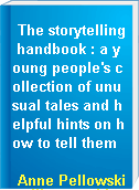 The storytelling handbook : a young people