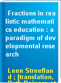 Fractions in realistic mathematics education : a paradigm of developmental research