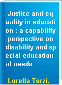 Justice and equality in education : a capability perspective on disability and special educational needs