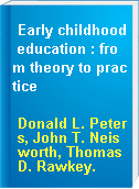 Early childhood education : from theory to practice