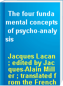 The four fundamental concepts of psycho-analysis