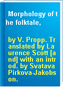 Morphology of the folktale,