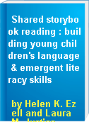 Shared storybook reading : building young children