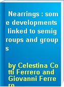 Nearrings : some developments linked to semigroups and groups
