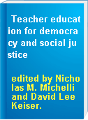 Teacher education for democracy and social justice