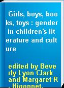 Girls, boys, books, toys : gender in children