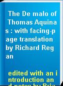 The De malo of Thomas Aquinas : with facing-page translation by Richard Regan