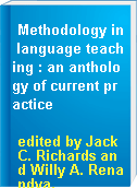 Methodology in language teaching : an anthology of current practice