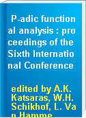 P-adic functional analysis : proceedings of the Sixth International Conference