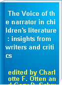 The Voice of the narrator in children
