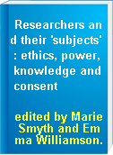 Researchers and their