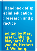 Handbook of special education : research and practice
