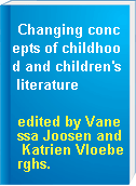 Changing concepts of childhood and children