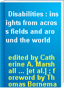 Disabilities : insights from across fields and around the world
