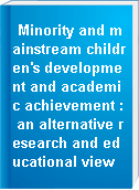 Minority and mainstream children