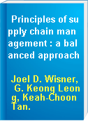 Principles of supply chain management : a balanced approach