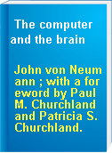 The computer and the brain